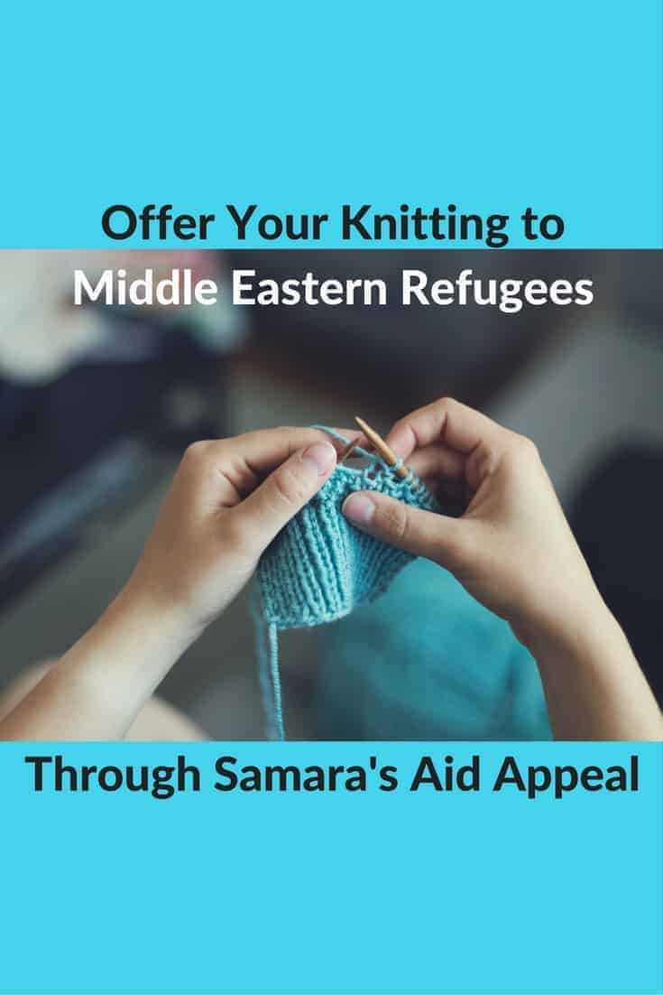 Samara's Aid Appeal: Knitting for Middle Eastern Refugees