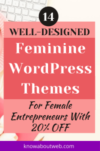 Read more about the article 14 Best Cringe-Worthy Feminine WordPress Themes In 2021