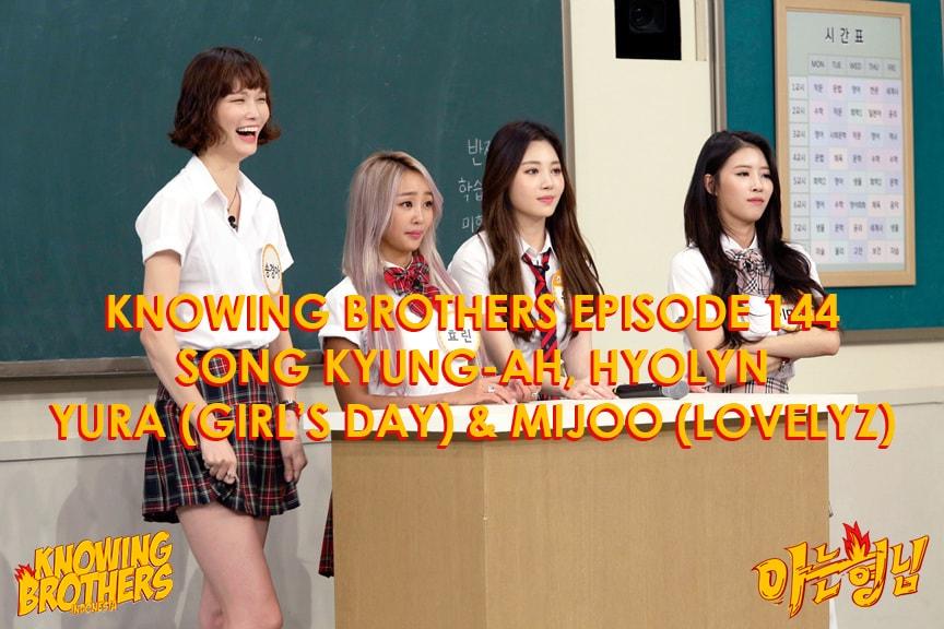 Nonton streaming online & download Knowing Bros eps 144 bintang tamu Song Kyung-ah, Hyolyn, Yura & Mijoo subtitle bahasa Indonesia