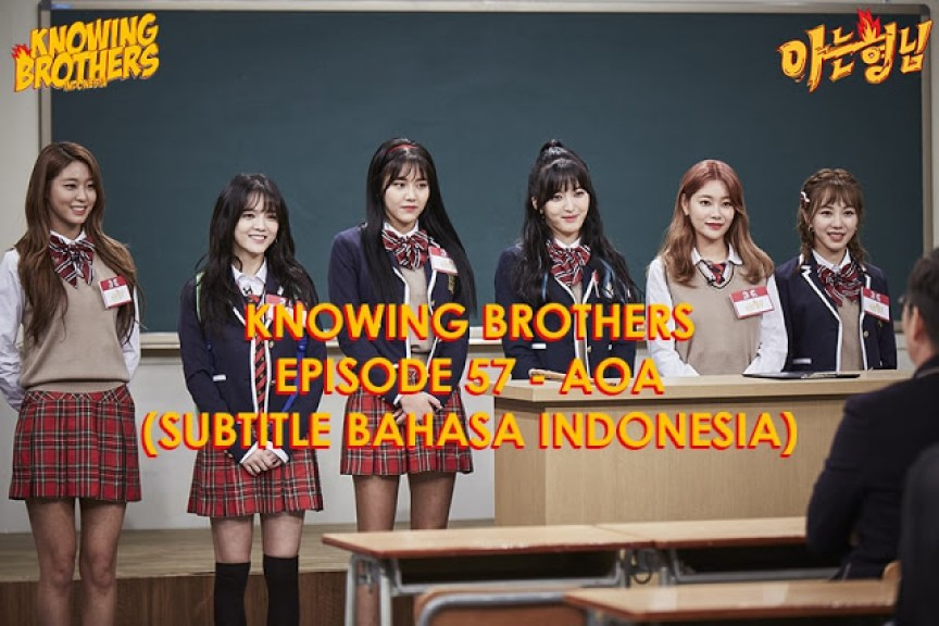 Nonton streaming online & download Knowing Bros eps 57 bintang tamu AOA subtitle bahasa Indonesia