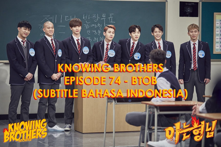 Nonton streaming online & download Knowing Bros eps 74 bintang tamu BtoB subtitle bahasa Indonesia