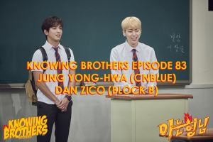 Knowing-Brothers-83-Jung-Yong-hwa-CNBLUE-Zico-Block-B