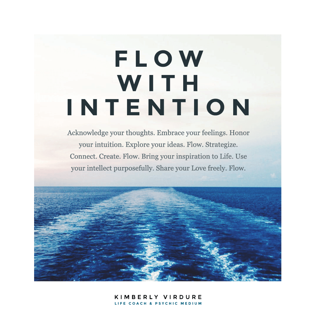 Flow with Intention