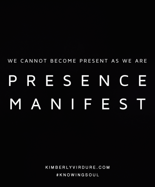 We Are Presence Manifest