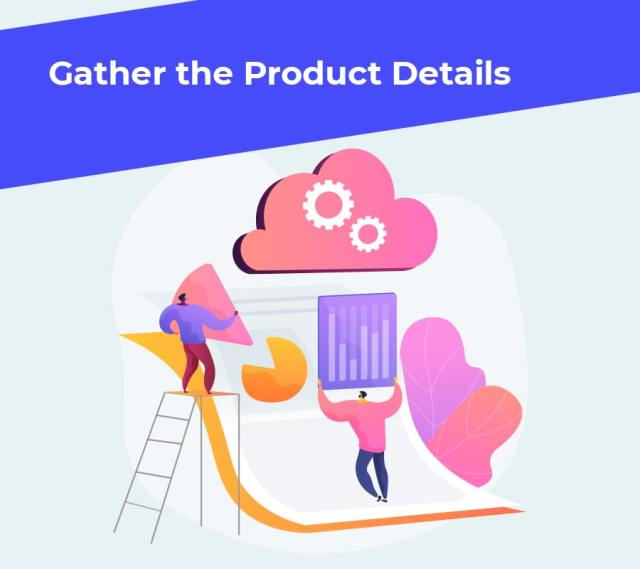 Gather the product details min