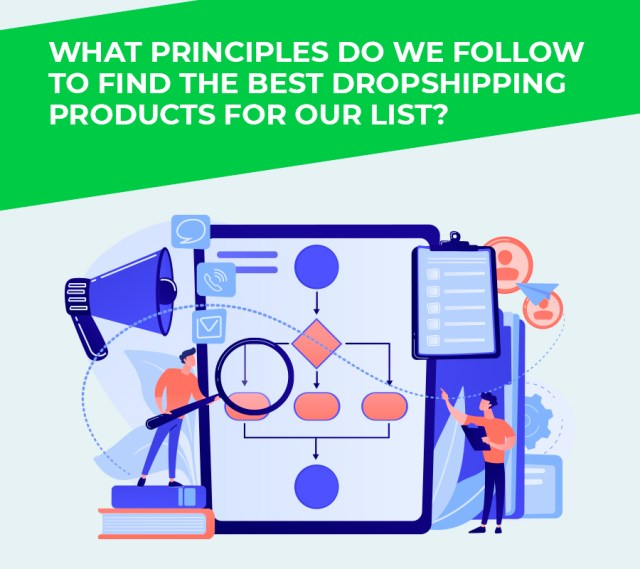 What principles do we follow to find the best dropshipping products for our list