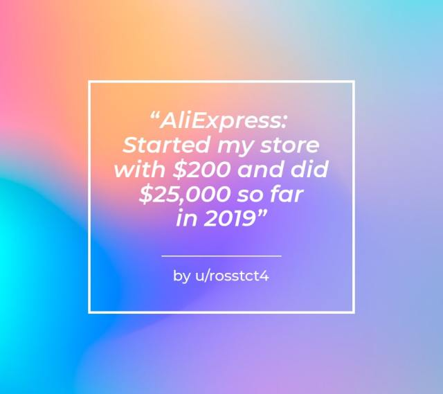 aliexpress started my store with 200 and did 25000