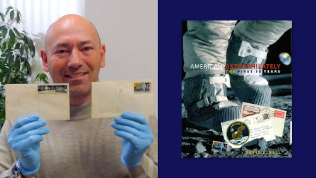 """At left: David holding the Moon cover cancelled by the Apollo 11 crew on the way back from the first manned lunar landing. The other envelope was postmarked by Dave Scott of Apollo 15 on the surface of the Moon. At right: Cover of """"American Astrophilately: The First Fifty Years,"""" published in 2010."""