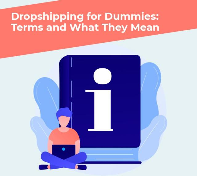 Dropshipping for dummies terms and what they mean min