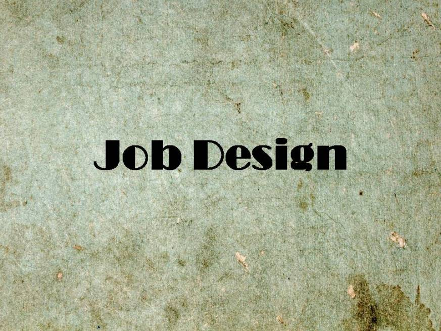 Job design, JD