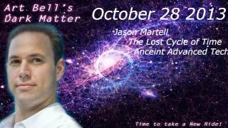Ancient Aliens and their Technology Art Bell Dark interview Jason Martell  Ancient Astronauts