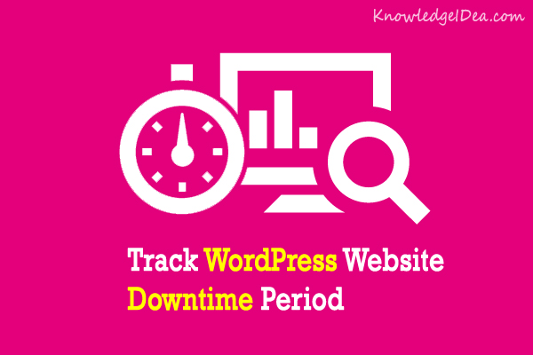 How to Track WordPress Website Downtime Period