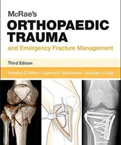 McRae's Orthopaedic Trauma and Emergency Fracture Management- 3rd Edition