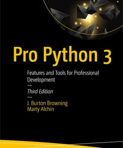 Pro Python 3: Features and Tools for Professional Development-3rd Edition
