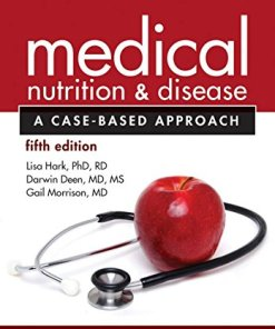 Medical Nutrition and Disease-A Case-Based Approach-5th Edition