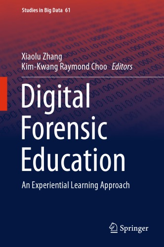Digital Forensic Education: An Experiential Learning Approach
