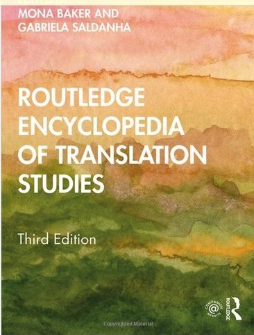 Routledge Encyclopedia Of Translation Studies- Third Edition