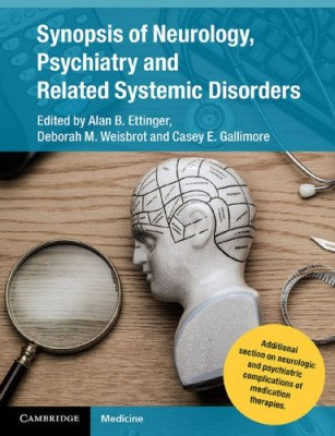 Synopsis of Neurology, Psychiatry and Related Systemic Disorders