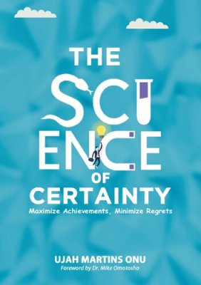 The Science of Certainty: Proven Pathways to Personal Power