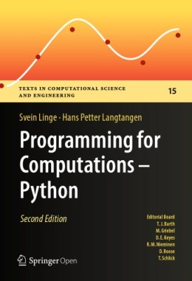 Programming For Computations – Python: A Gentle Introduction To Numerical Simulations With Python 3.6