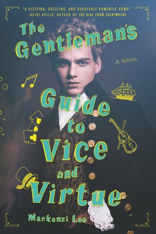 "The cover of ""The Gentleman's Guide to Vice and Virtue"" by Mackenzi Lee"