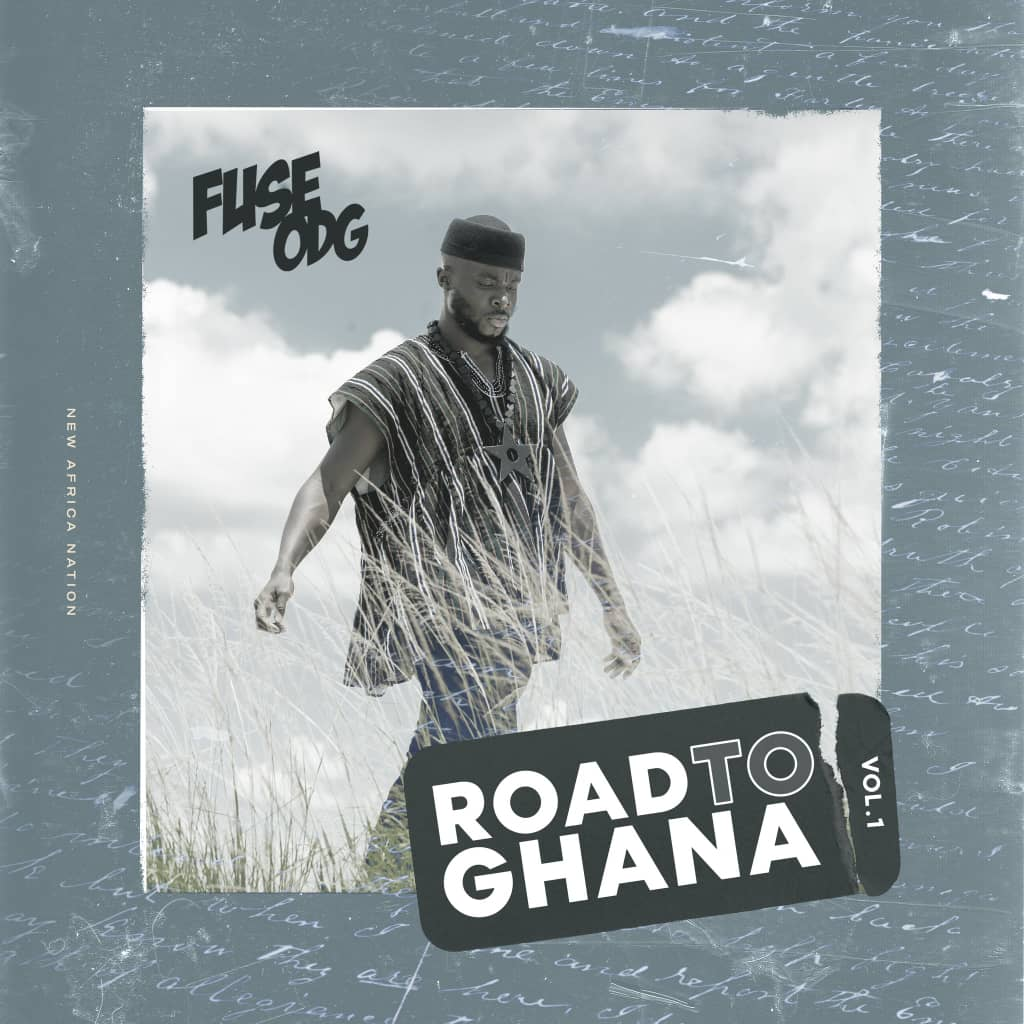 Fuse ODG supports the year of return agenda with a new EP titled 'Road to Ghana'