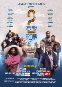 Venus Film Production Readies A Romantic Comedy For The Festive Season '2 Days After Friday'