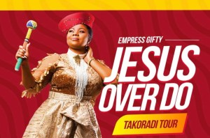 "Empress Gifty To Embark On ""Jesus Over Do"" Tour In Takoradi"
