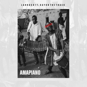 Read more about the article Larruso Taps DayOnTheTrack For 'AMAPIANO'
