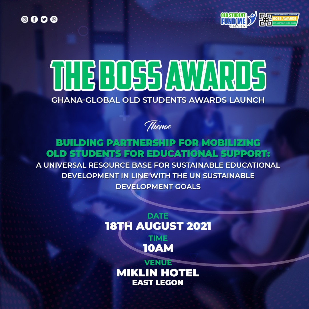 The Boss Awards: Ghana-Global Old Students Awards To Be Launched