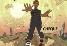 Cheque – Satisfied DOWNLOAD MP3