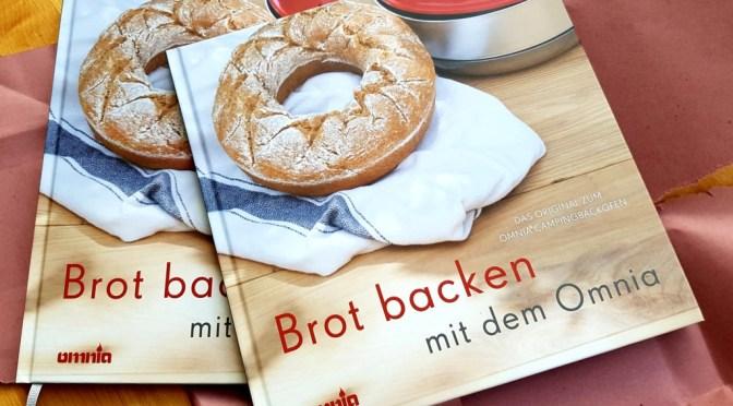 Brot backen mit dem Omnia: Mein neues Backbuch
