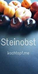 Blog-Event CXXII - Steinobst
