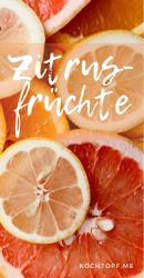 Blog-Event CLX - Rezepte mit Zitrusfrüchten (Einsendeschluss 15. Februar 2020)