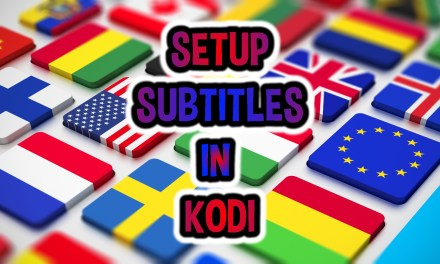 SETUP SUBTITLES IN KODI