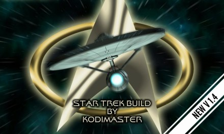 STAR TREK BUILD 1.4 – CUSTOM KODI BUILD