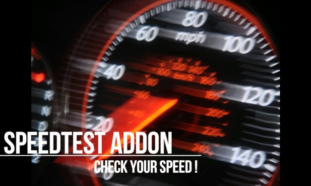 SPEED TEST ADDON – CHECK YOUR SPEED IN KODI !