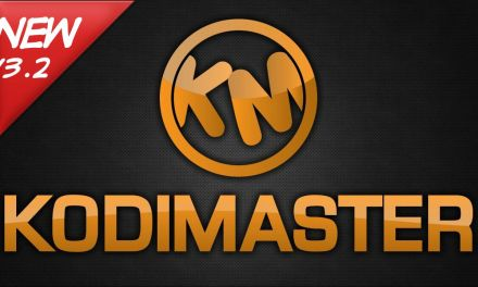 KODIMASTER BUILD 3.2 – ULTIMATE CUSTOM KODI BUILD