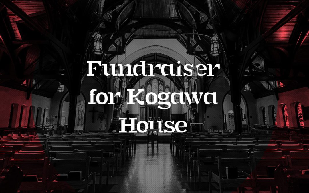 Fundraiser for Kogawa House at Christ Church Cathedral