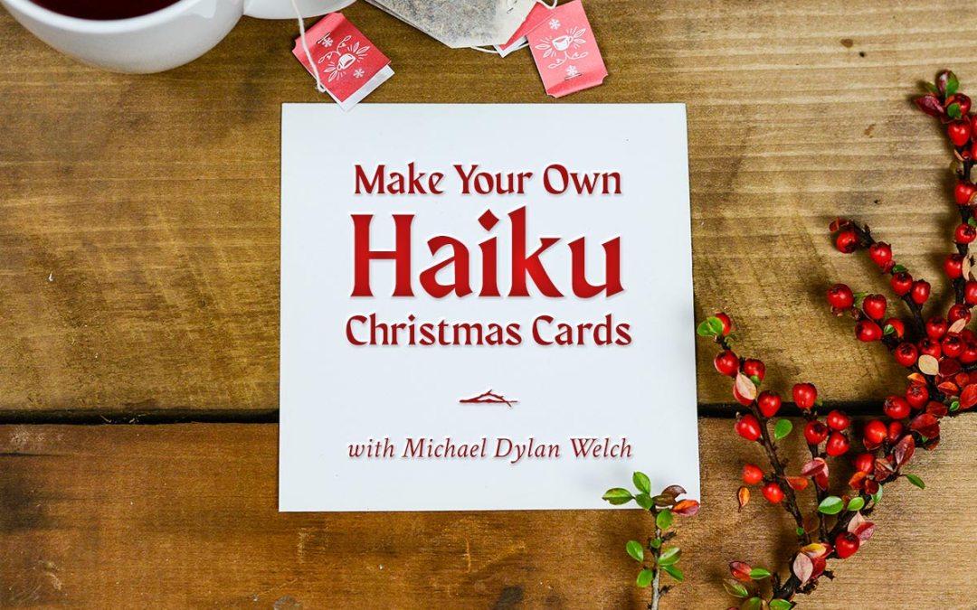 Make Your Own Haiku Christmas Cards