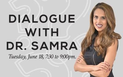 Dialogue with Psychologist Dr. Joti Samra