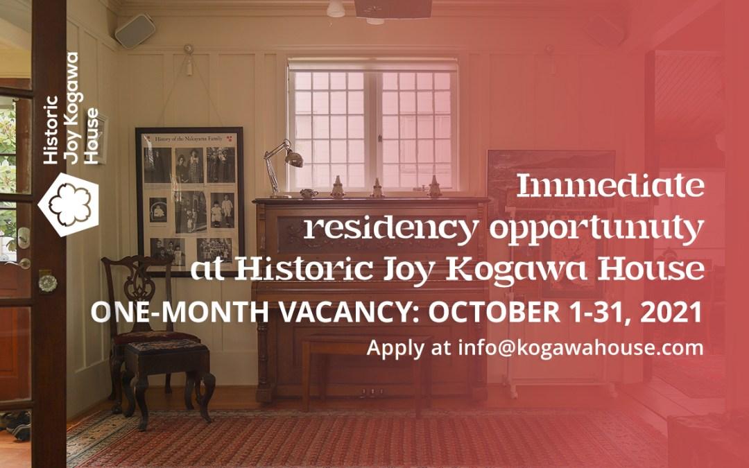 Immediate Residency Opportunity at Kogawa House