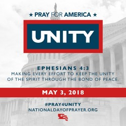 National Day of Prayer, May 3, 2018. This year's theme is Unity. Please pray for America.