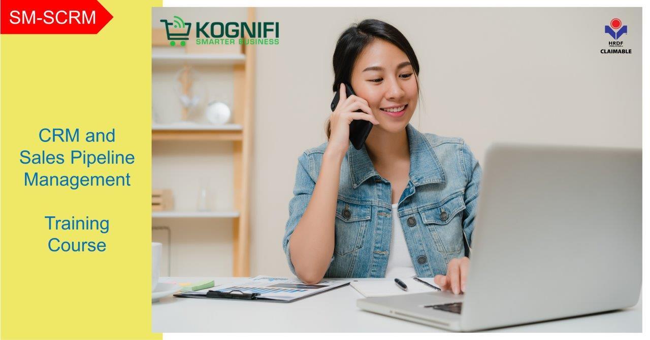 Kognifi CRM dan Kursus Latihan Pengurusan Saluran Paip Jualan