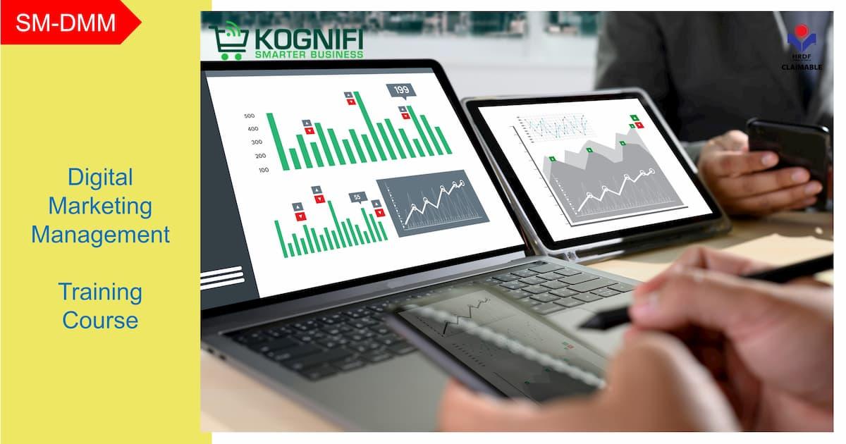 Digital Marketing Management Training Course HRDF Claimable Kognifi