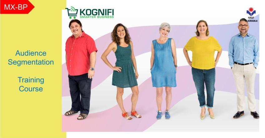 Kognifi Audience Segmentation Training Course
