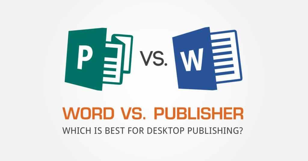 Word vs Publisher for Publishing