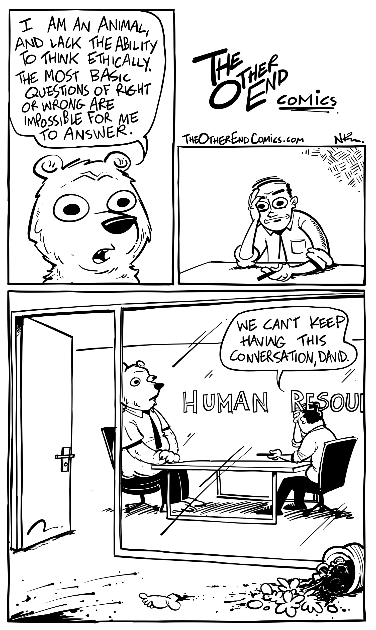 Why would an animal be called into Human Resources. This comic is so fake
