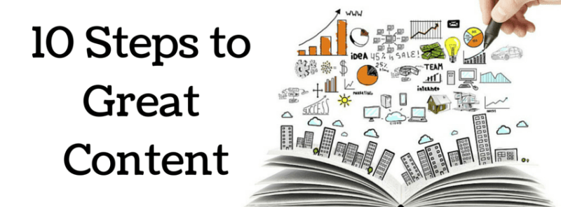 10 Steps to Great Content