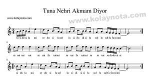 Tuna Nehri Akmam Diyor kolay notası